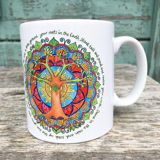 'Be Like a Tree' Mug