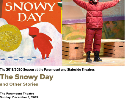"""The Paramount Theatre """"The Snowy Day and Other Stories"""" Sunday December 1.  Best for PreK-3rd Grade"""