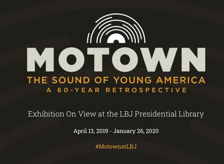 TodayThru January 26 Motown at LBJ