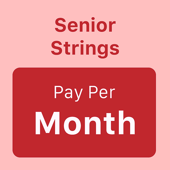 Senior Strings - Pay per Month