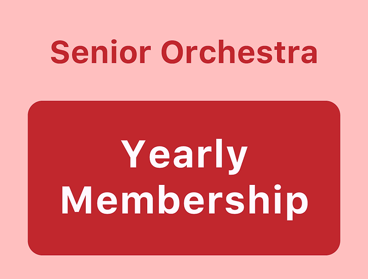 Senior Orchestra - Yearly Membership