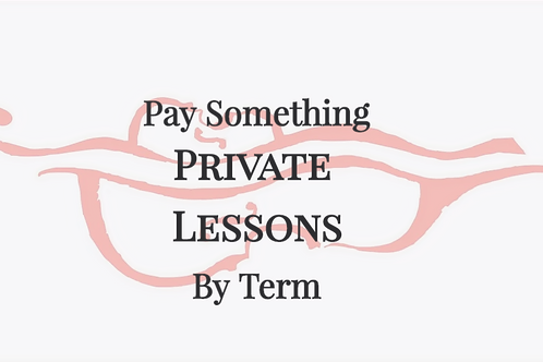 Pay Something - Private Lessons - Pay Per Term
