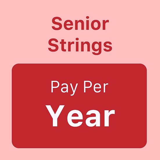 Senior Strings - Pay per Year