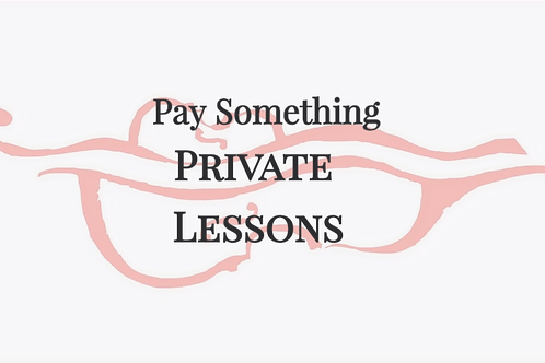 Pay Something - Private Lessons - Pay Per Lesson
