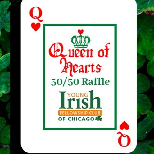 Queen of Hearts- 5 Tickets