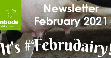 Penbode Farm Vets - Farm Newsletters February 2021