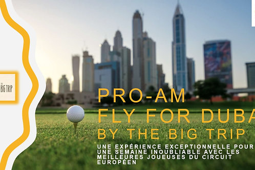Pro AM - Fly For DUBAI