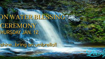 Santa Barbara, CA ~ 1/12/17 Full Moon Water Blessing