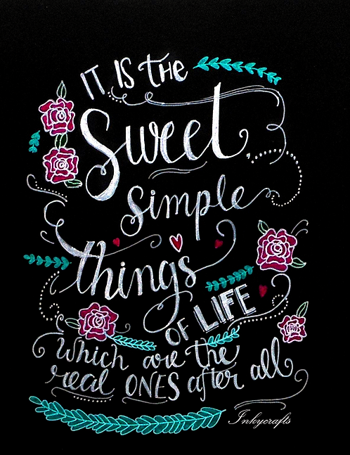 Sweet Simple Things Quote