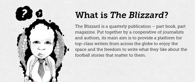 What is The Blizzard?