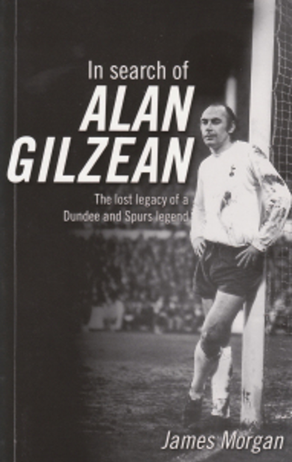 In Search of Alan Gilzean cover