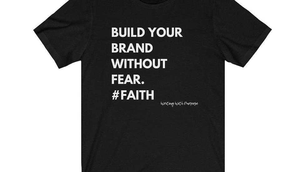 Build Your Brand #Faith Tee