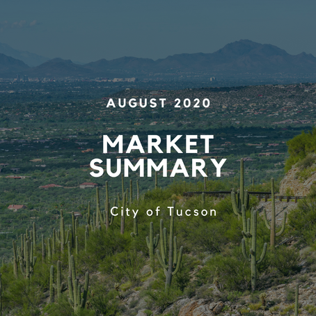 Local Market Insights | City of Tucson | August 2020