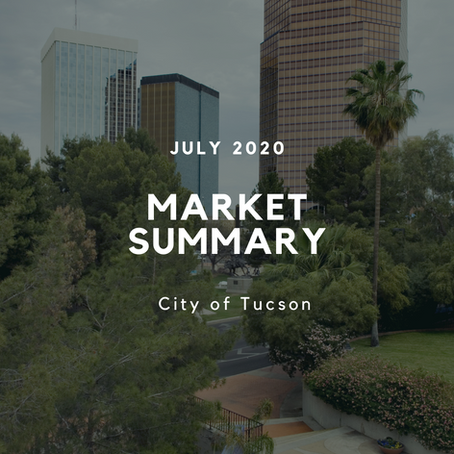 Local Market Insights | City of Tucson | July 2020
