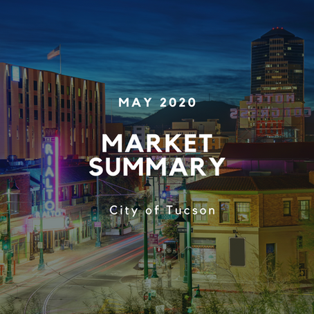 Local Market Insights | City of Tucson | May 2020