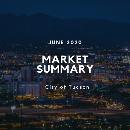 Local Market Insights | City of Tucson | June 2020