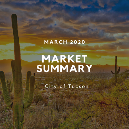 Local Market Insights | City of Tucson | March 2020