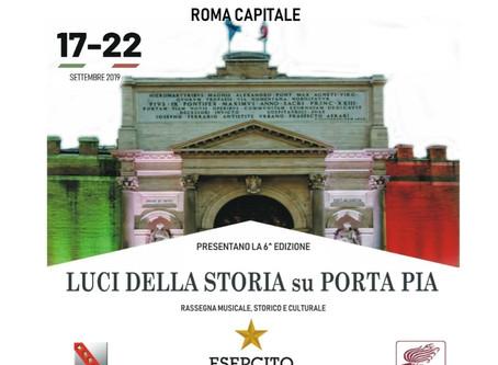 Luci della storia su Porta Pia - Rassegna musicale, storico e culturale