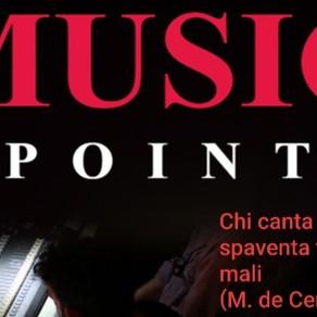 "Music Point 2021 ""Chi canta spaventa tutti i mali"""
