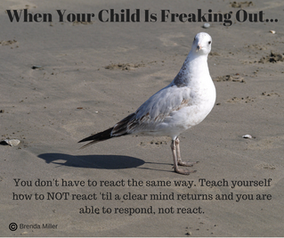 How To Not Freak Out When Your Child Is