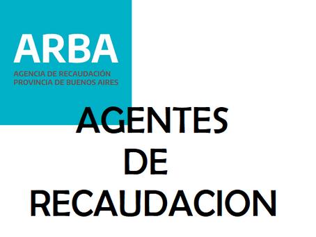 ARBA: los agentes de recaudación pueden dejar de serlo mediante un trámite