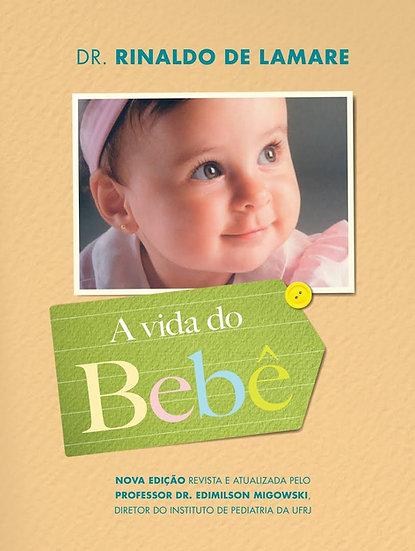 Livro A Vida do Bebê - Rinaldo De Lamare