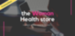 Woman Health store - Coming Soon.png