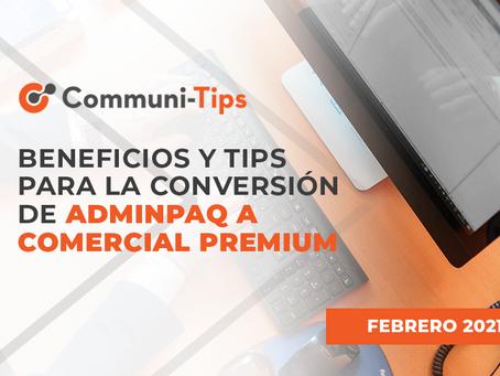 Beneficios y Tips para la conversión de AdminPAQ® a Comercial Premium
