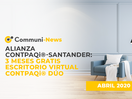 Alianza CONTPAQi-Santander: 3 meses GRATIS Escritorio Virtual CONTPAQi® Dúo