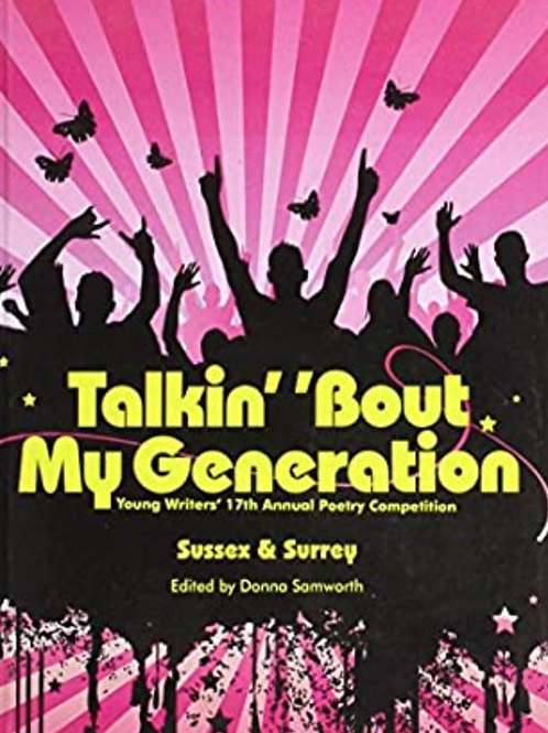 Poems, Talkin About My Generation, Sussex and Surrey