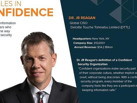Profiles in Confidence: Dr. JR Reagan, Global CISO Deloitte