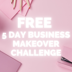 5 DAY BUSINESS MAKEOVER CHALLENGE (2).pn