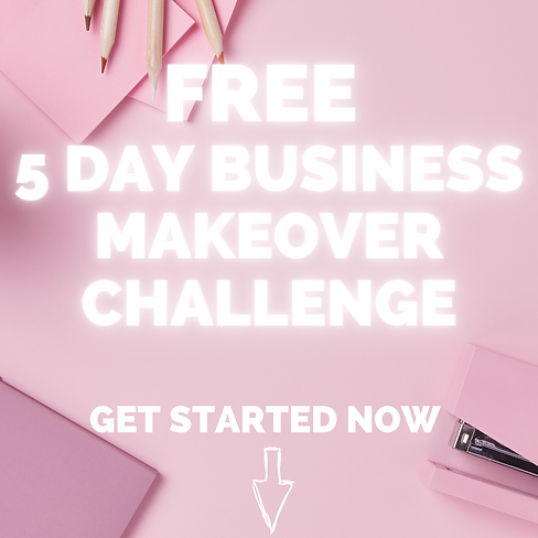 5 DAY BUSINESS MAKEOVER CHALLENGE (1).pn