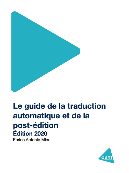 Guide de la traduction automatique et de la post-édition