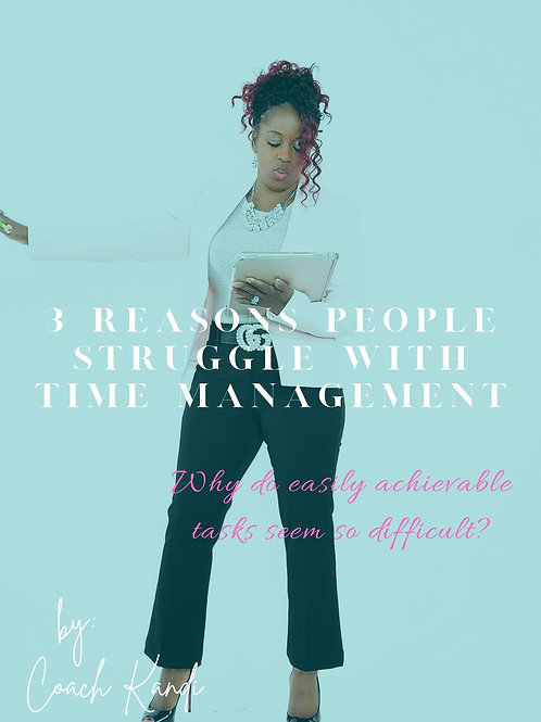 3 Reasons People Struggle With Time Management E-Book