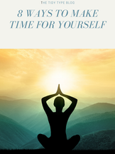 8 Ways To Make Time For Yourself