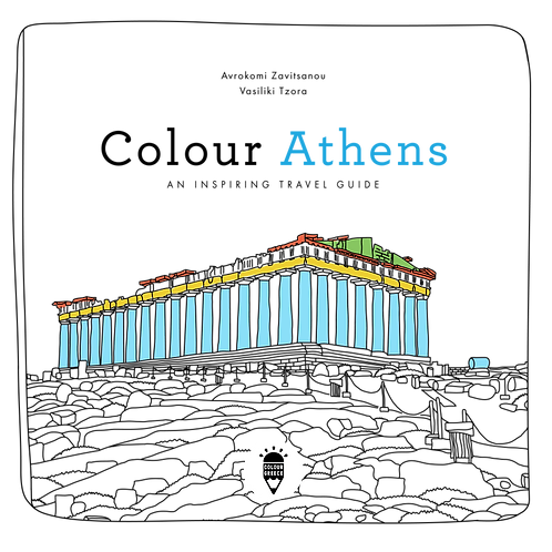 Colour Athens - An Inspiring Travel Guide