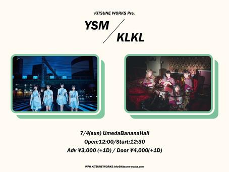 KiTSUNE WORKS Pre.「YSM×KLKL」