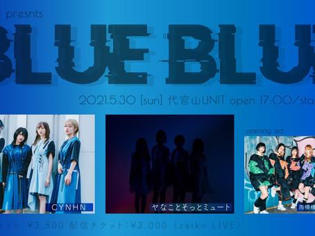 5/30(日)「#DSPM presents BLUE,BLUE」出演