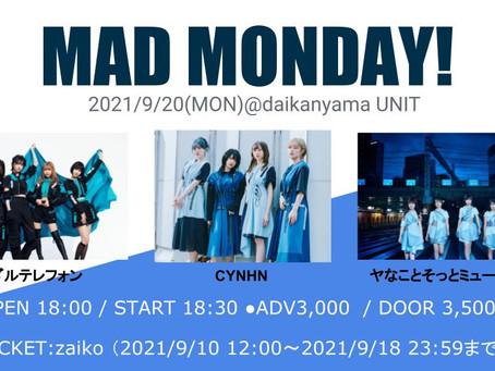 9月20日『MAD MONDAY!』出演決定!!