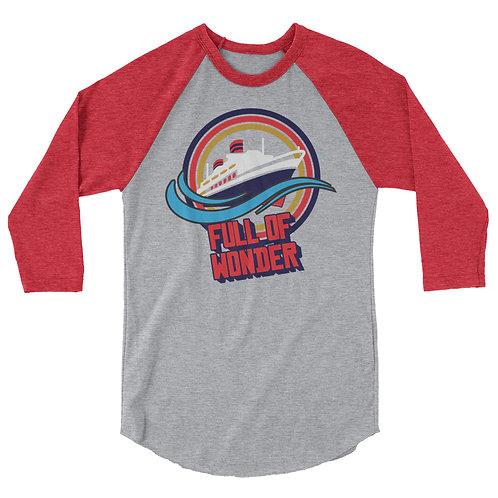 Full of Wonder 3/4 sleeve raglan shirt
