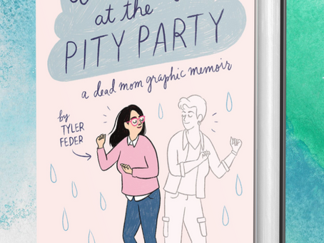 Dancing at the Pity Party by Tyler Feder Is One Memorable Party You'll Cherish for a Long Time
