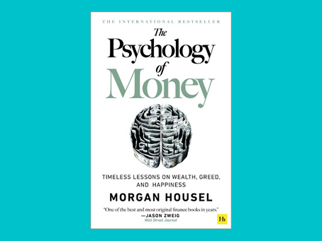 Book Review The Psychology of Money: Timeless Lessons on Wealth, Greed and Happiness