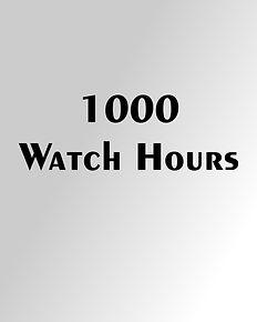 1000 Watch Hours.jpg
