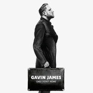 Gavin James - Only Ticket Home
