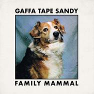 Gaffa Tape Sandy - Family Mammal