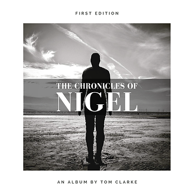 Tom Clarke - The Chronicles of Nigel