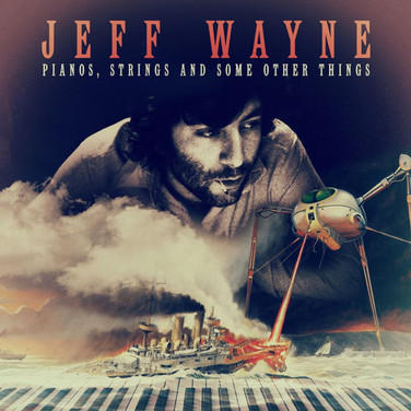 Jeff Wayne - Piano, Strings and Some Other Things
