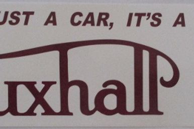 Sticker - It's not just a car, it's a Vauxhall
