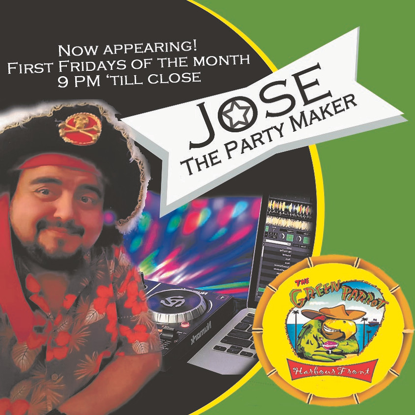 Jose the DJ Friday Nights